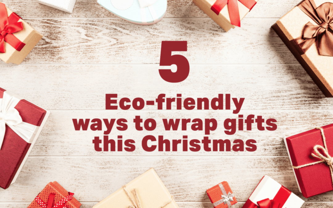 5 Eco-Friendly Ways To Wrap Gifts This Year